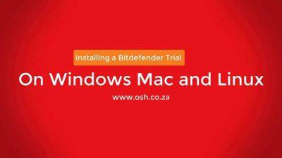 Bitdefender GravityZone – Installing on Windows, macOS and Linux