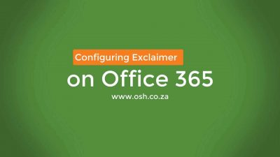 Setting up Exclaimer Office 365 in under 25 mins