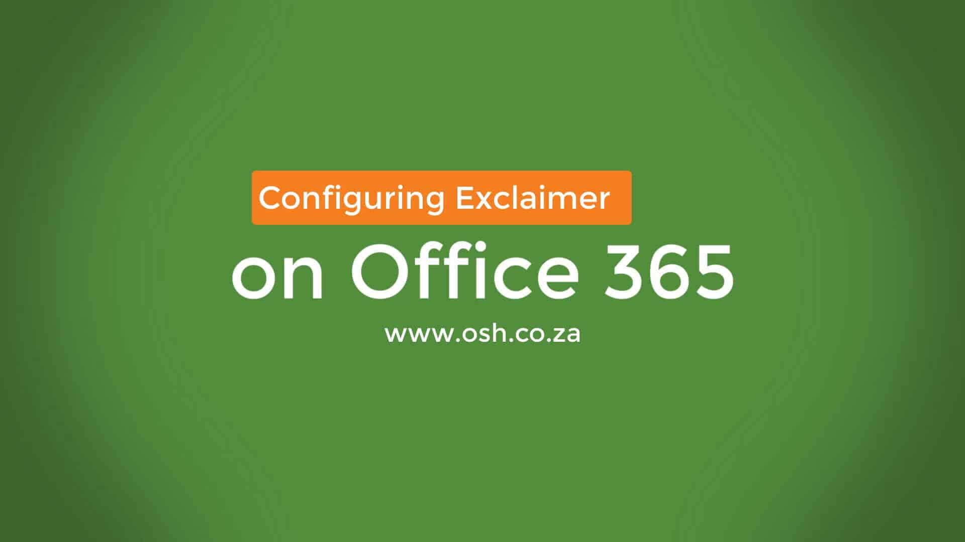 Exclaimer setup on Office 365