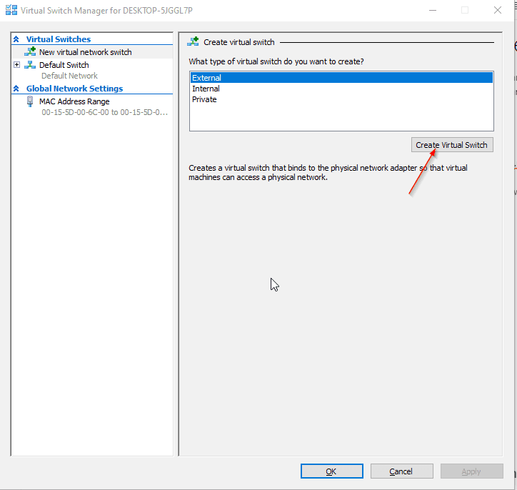 Virtual Switch Manger Hyper-V Create new Switch